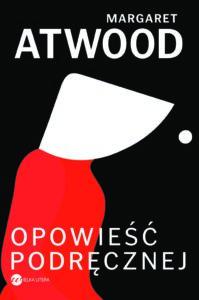 Opowieść Podręcznej - Margaret Atwood
